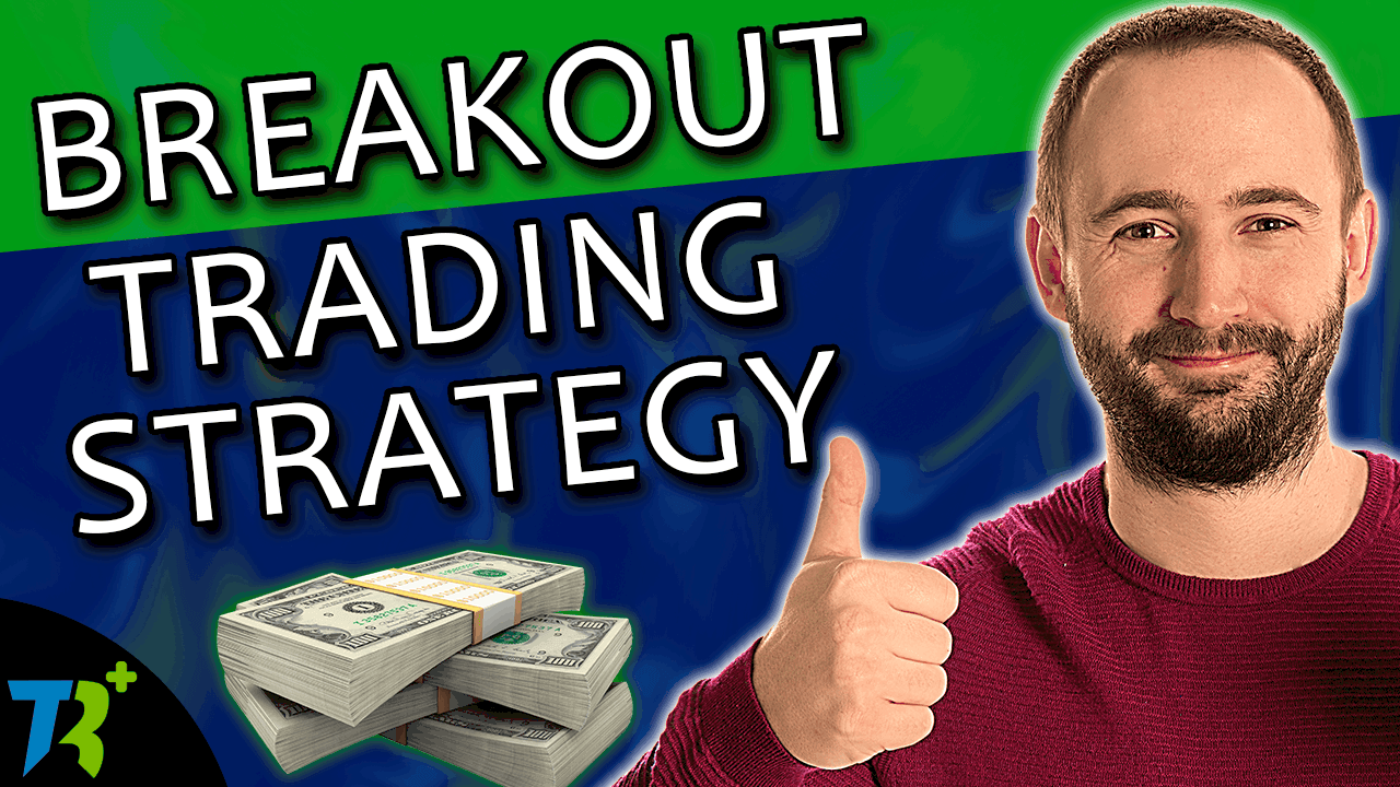 Our breakout strategy will make you consistent profits
