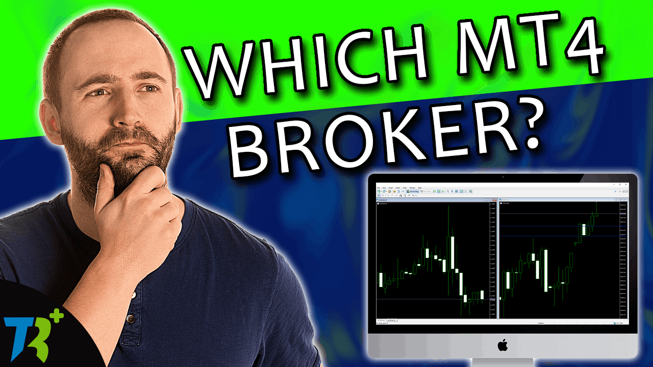 The best MT4 broker to trade with